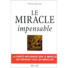 Le miracle impensable