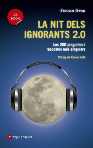 Descargar Libro La Nit Dels Ignorants 2.0 Ferran Grau Brescó