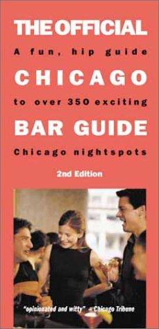 The Official Chicago Bar Guide (Best Restaurants In Buckingham)