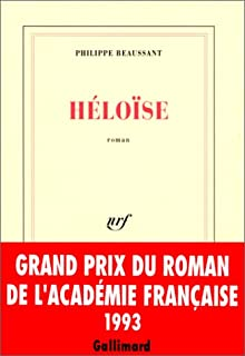 Héloïse : roman, Beaussant, Philippe