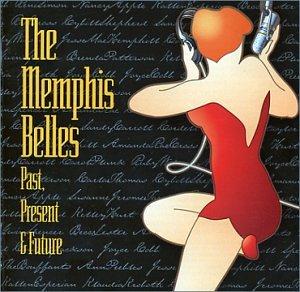 The Memphis Belles--Past Present & Future