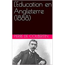 L'Education en Angleterre (1888) (French Edition)