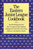 Eastern Junior League Cookbook, Ann Seranne, 0517464233