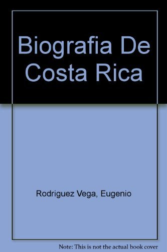 Biografia De Costa Rica (Spanish Edition)