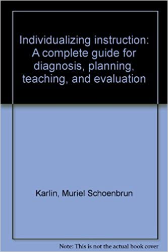 Amazon com: Individualizing instruction: A complete guide for