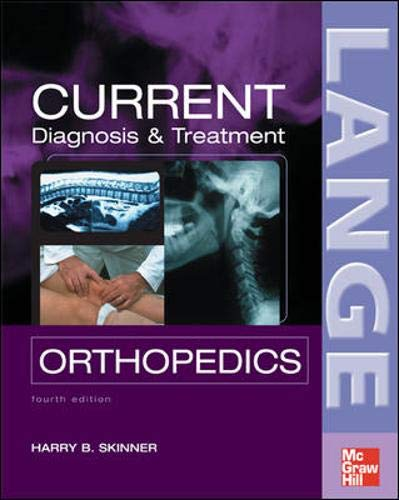 (CURRENT Diagnosis & Treatment in Orthopedics, Fourth Edition (LANGE CURRENT Series))