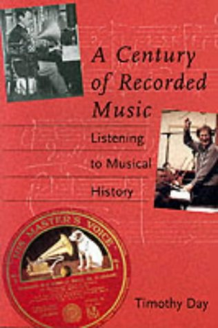 A Century of Recorded Music: Listening to Musical History pdf epub
