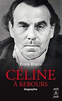Céline à rebours par Brami