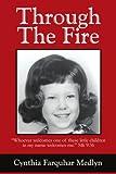 Through the Fire, Cynthia Medlyn, 0595232108