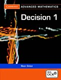 Decision 1 for OCR (Cambridge Advanced Level Mathematics for OCR)