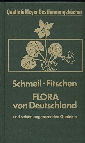 Flora von Deutschland und seinen angrenzenden Gebieten E. Buch zum Bestimmen d. wildwachsenden u. haeufig kultivierten Gefaesspflanzen. Quelle & Meyer Bestimmungsbuecher