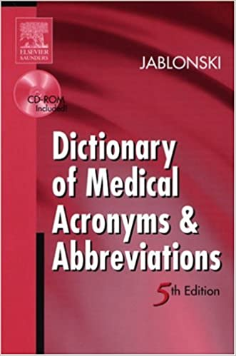 Dictionary of Medical Acronyms & Abbreviations (5th Edition