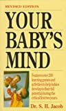 Your Baby's Mind, S. H. Jacob, 1558501371