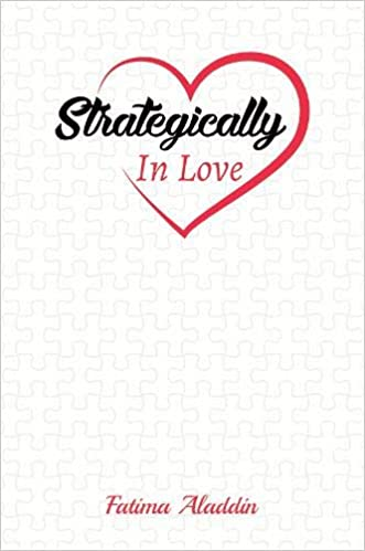 The Strategically In Love by Fatima Aladdin travel product recommended by Alisha Billmen on Lifney.