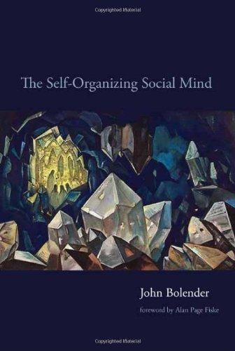 The Self-Organizing Social Mind (A Bradford Book) Pdf