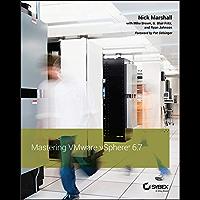 Mastering VMware vSphere 6.7 (English Edition)