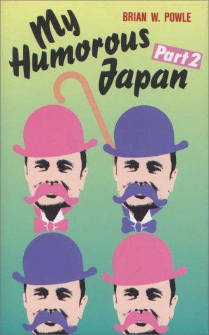 My Humorous Japan Part 2