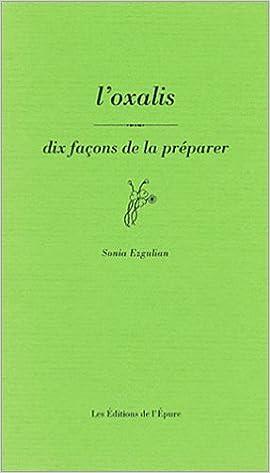 Livre Oxalis : 10 façons de le préparer pdf