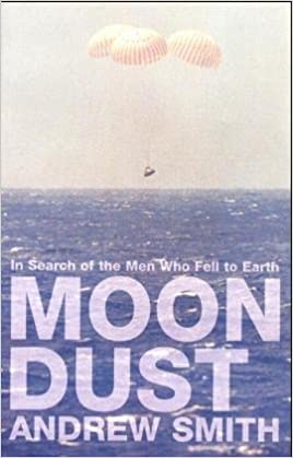 Moon Dust - In Search Of The Men Who Fell To Earth