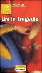 Lire la tragédie