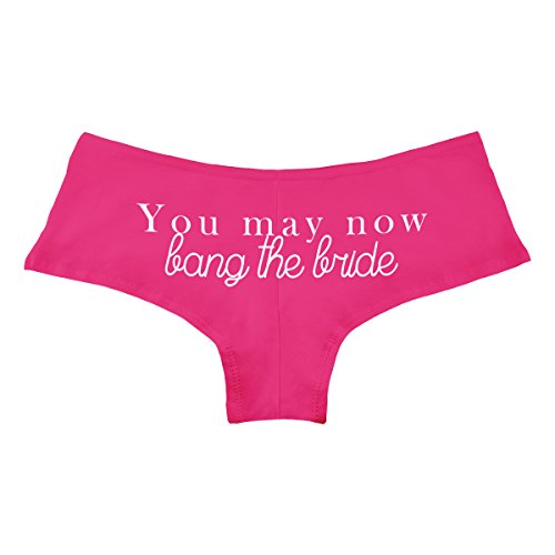 Married Boyshorts Just - You May Now Bang The Bride Just Married Funny Women's Boyshort Underwear Panties - Fuchsia Medium