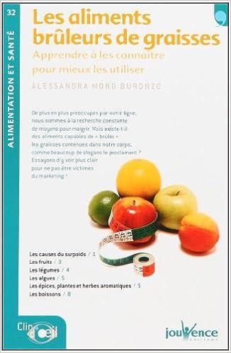 Livres gratuits en ligne Les aliments brûleurs de graisses pdf epub