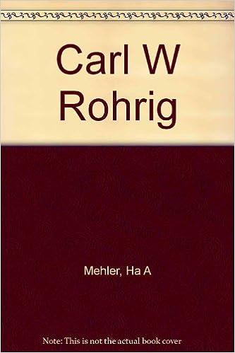 Carl W Rohrig Ha A Mehler 9783925127144 Amazon Books