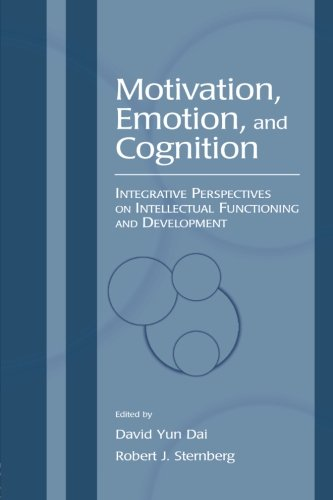 Motivation, Emotion, and Cognition: Integrative Perspectives on Intellectual Functioning and Development (Educational Ps
