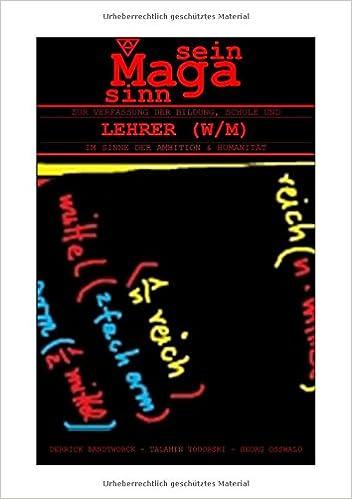 Book ZUR VERFASSUNG DER BILDUNG, SCHULE UND LEHRER (W/M) - IM SINNE DER AMBITION & HUMANITÄT