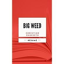 BIG WEED: Résumé en Français (French Edition)