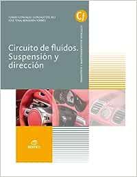 Circuitos de fluidos. Suspensión y dirección (Ciclos Formativos)