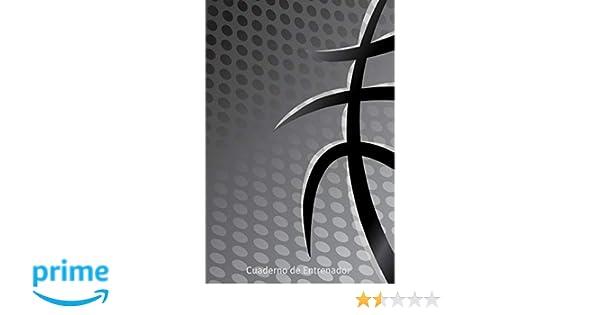 Cuaderno de Entrenador: Libreta para Entrenador de Baloncesto ...