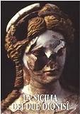 La Sicilia Dei Due Dionisi : Progetto Akragas 2, Nicola Bonacasa, 8882651703