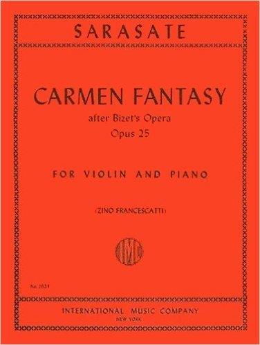 Sarasate, Pablo - Carmen Fantasy, Op. 25 - Violin and Piano - by Zino Francescatti - International ()