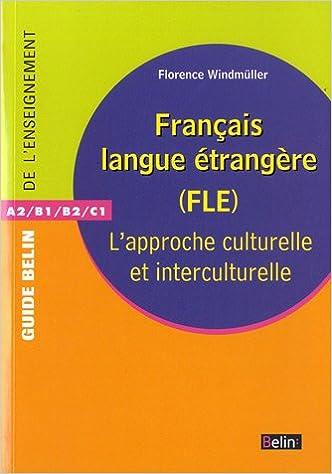 Francais Langue Etrangere Fle L Approche Culturelle Et