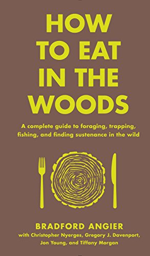 Amazon how to eat in the woods a complete guide to foraging how to eat in the woods a complete guide to foraging trapping fishing fandeluxe Image collections