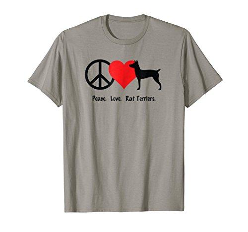 Peace Love Rat Terriers T-Shirt Shirt Tee - Dog Pup Canine