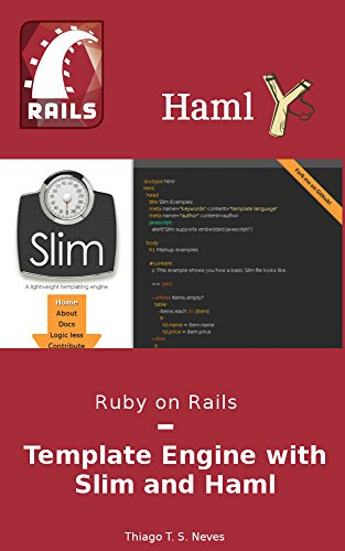 Ruby on Rails: Template Engine with Slim and Haml: Learn how to use ...