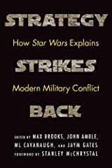Strategy Strikes Back: How Star Wars Explains Modern Military Conflict Hardcover