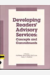 Developing Readers' Advisory Services: Concepts and Commitments by Kathleen De LA Pena McCook (1993-06-01) Mass Market Paperback