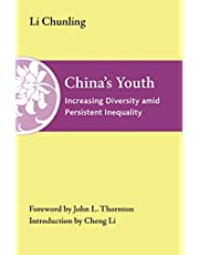 China's Youth: Increasing Diversity amid Persistent Inequality