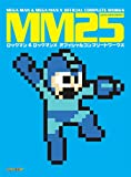 MM25: Mega Man and Mega Man X Official Complete Works, Capcom, 1926778863