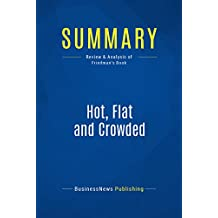 Summary: Hot, Flat and Crowded: Review and Analysis of Friedman's Book