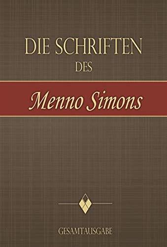 die-schriften-des-menno-simons-gesamtausgabe