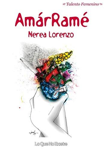 AmárRamé (Talento Femenino) por Nerea Lorenzo Casado