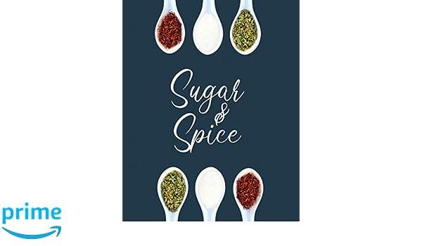 Sugar And Spice: Blank Recipe Book: My Pantry Press ...