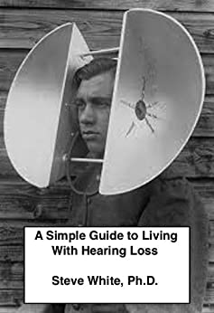 A simple guide to living with hearing loss kindle for Simple guide to a minimalist life