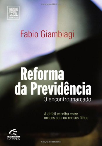 REFORMA DA PREVIDÊNCIA (Portuguese Edition)