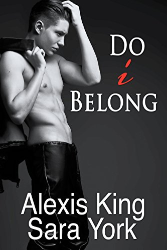 Do I belong (True to Myself Book 1)