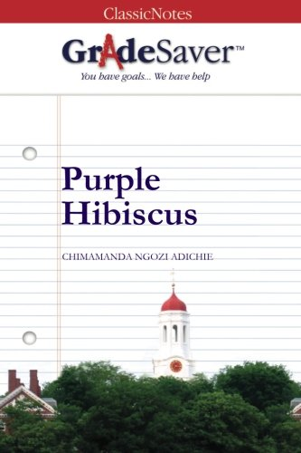 Purple Hibiscus Quotes And Analysis Gradesaver